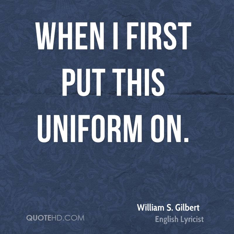 When I first put this uniform on.