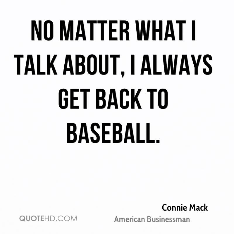 No matter what I talk about, I always get back to baseball.