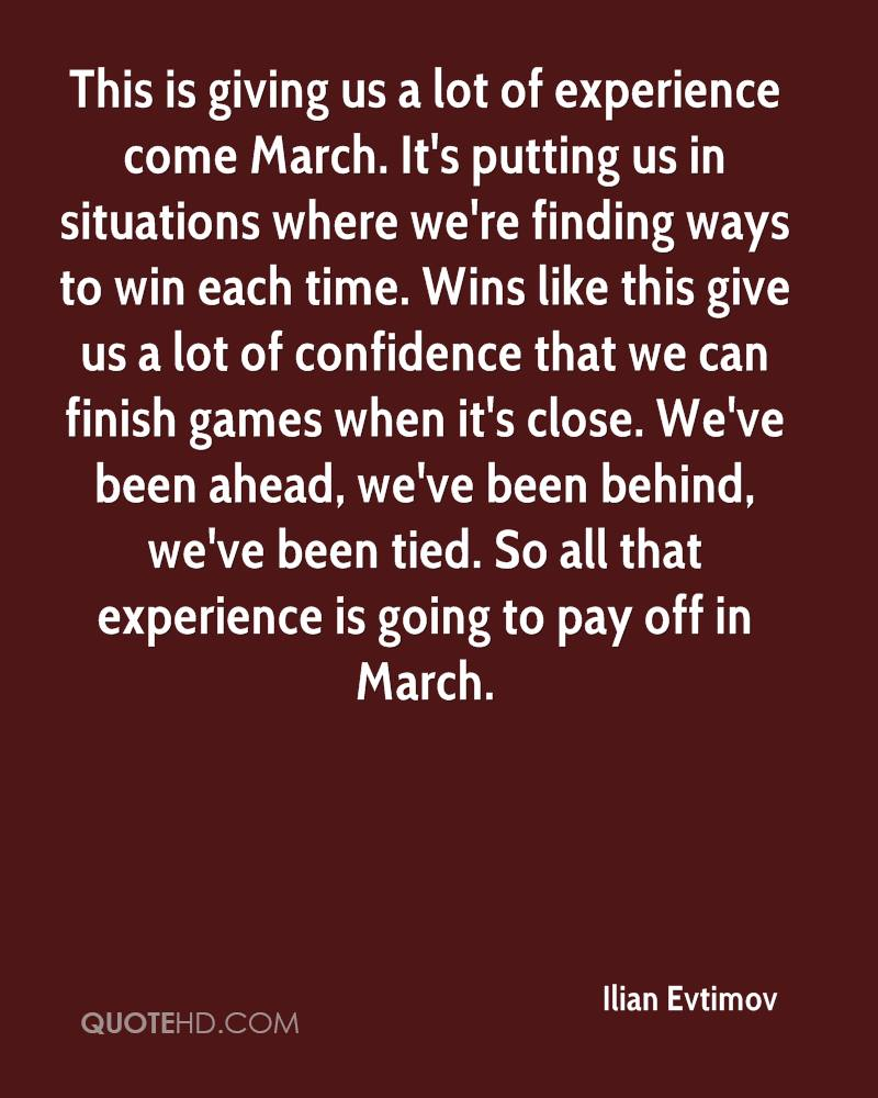 This is giving us a lot of experience come March. It's putting us in situations where we're finding ways to win each time. Wins like this give us a lot of confidence that we can finish games when it's close. We've been ahead, we've been behind, we've been tied. So all that experience is going to pay off in March.