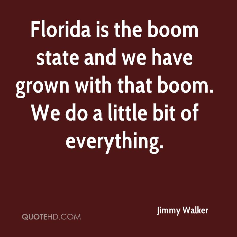 Quotes About Florida Awesome Jimmy Walker Quotes QuoteHD