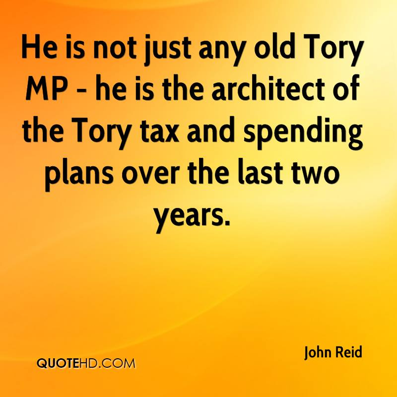 He is not just any old Tory MP - he is the architect of the Tory tax and spending plans over the last two years.