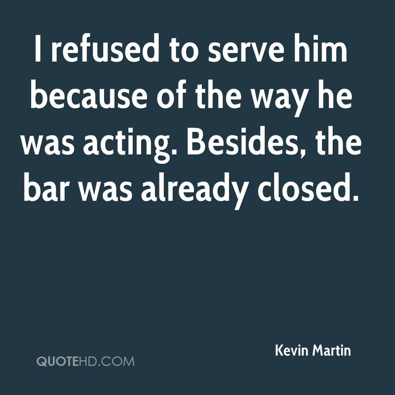 Kevin Martin Quotes | QuoteHD