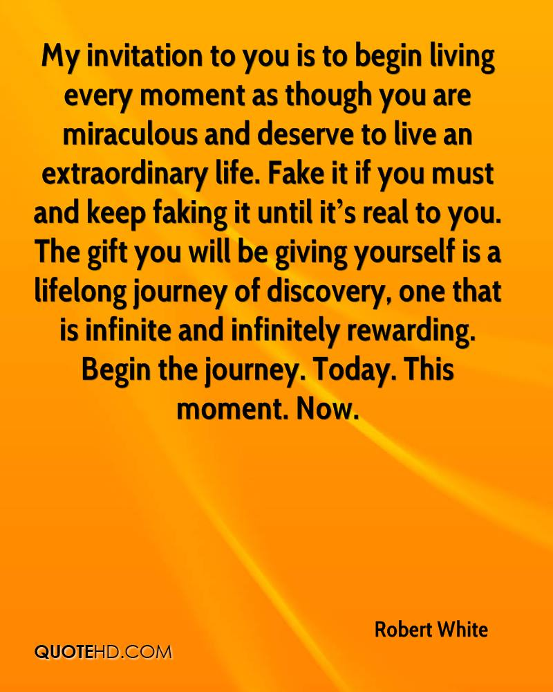 Quotes About Living Life In The Moment Robert White Life Quotes  Quotehd