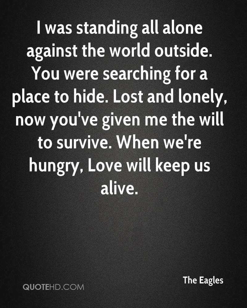 All Alone In This World Quotes - Search Quotes