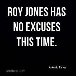 Roy Jones Has No Excuses This Time.