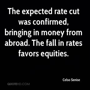 Celso Senise - The expected rate cut was confirmed, bringing in money from abroad. The fall in rates favors equities.
