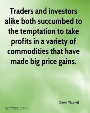 Traders and investors alike both succumbed to the temptation to take profits in a variety of commodities that have made big price gains.