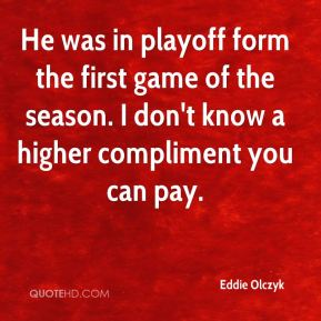 Eddie Olczyk - He was in playoff form the first game of the season. I don't know a higher compliment you can pay.