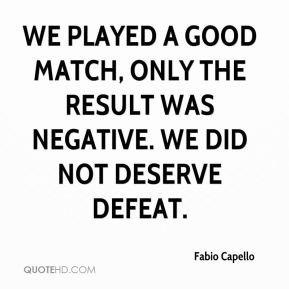 We played a good match, only the result was negative. We did not deserve defeat.