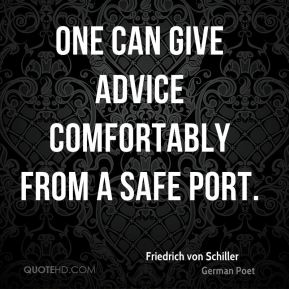 One can give advice comfortably from a safe port.