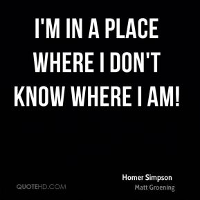 I'm in a place where I don't know where I am!