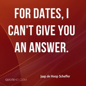 For dates, I can't give you an answer.