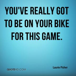 You've really got to be on your bike for this game.