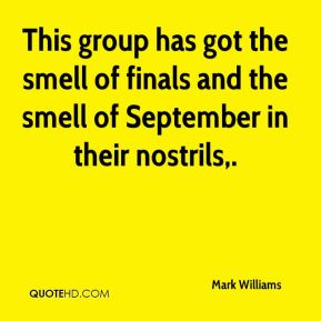 This group has got the smell of finals and the smell of September in their nostrils.