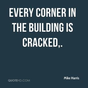 Every corner in the building is cracked.