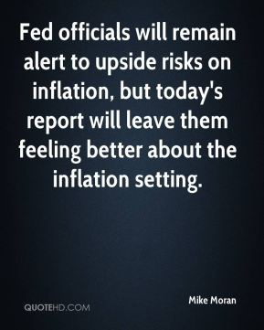 Mike Moran  - Fed officials will remain alert to upside risks on inflation, but today's report will leave them feeling better about the inflation setting.