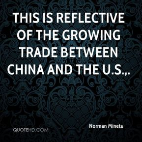 This is reflective of the growing trade between China and the U.S..
