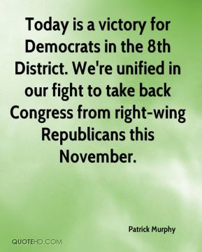 Today is a victory for Democrats in the 8th District. We're unified in our fight to take back Congress from right-wing Republicans this November.
