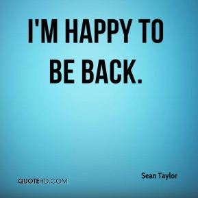 Image result for i am happy to be back