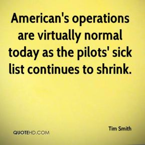 American's operations are virtually normal today as the pilots' sick list continues to shrink.