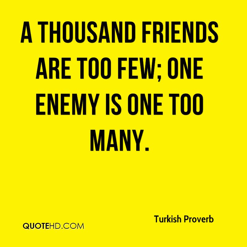 Turkish Quotes About Friendship: Turkish Proverb Quotes