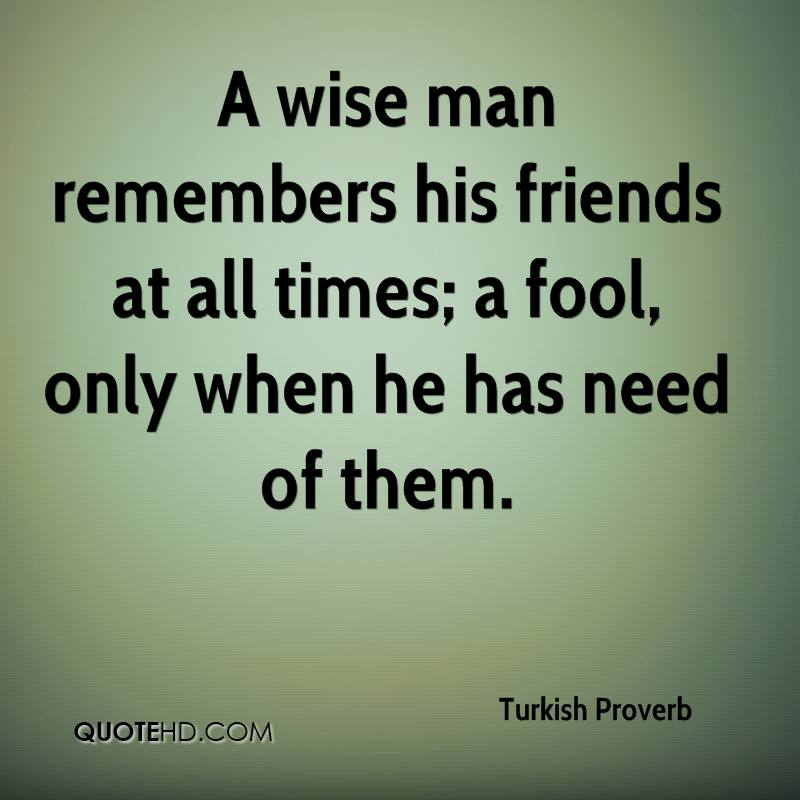 Quotes About Friendship In Turkish : Turkish Proverb Quotes Quotehd