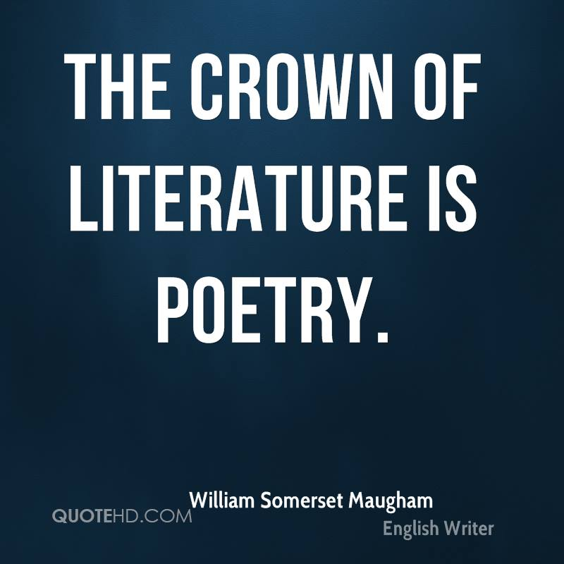 The crown of literature is poetry.