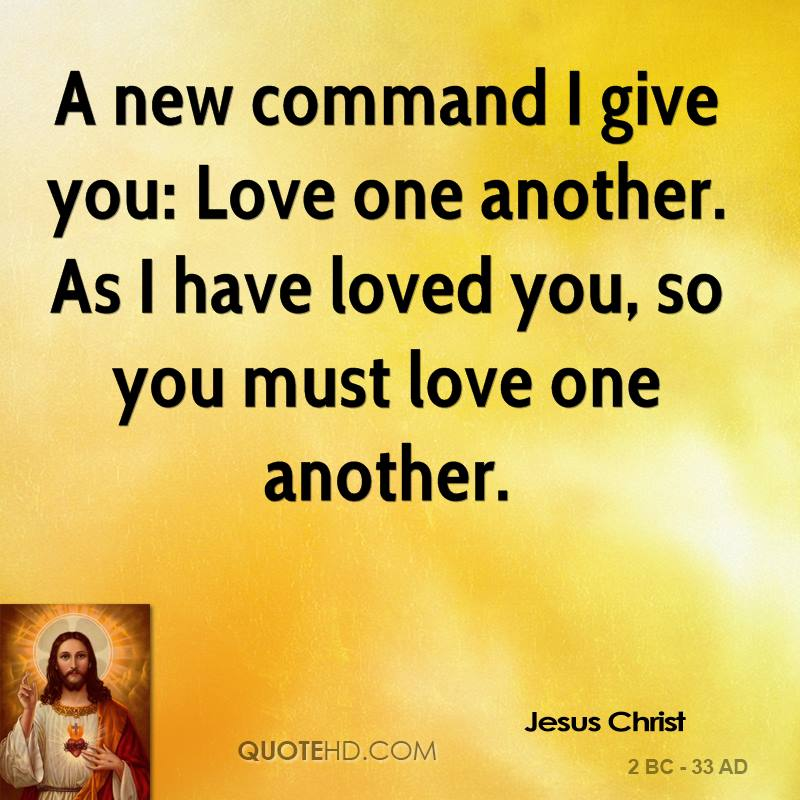 Love One Another Quotes Sayings: Jesus Christ Love Quotes