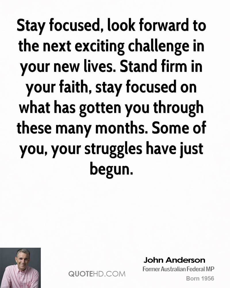 Stay Focused Quotes John Anderson Quotes  Quotehd