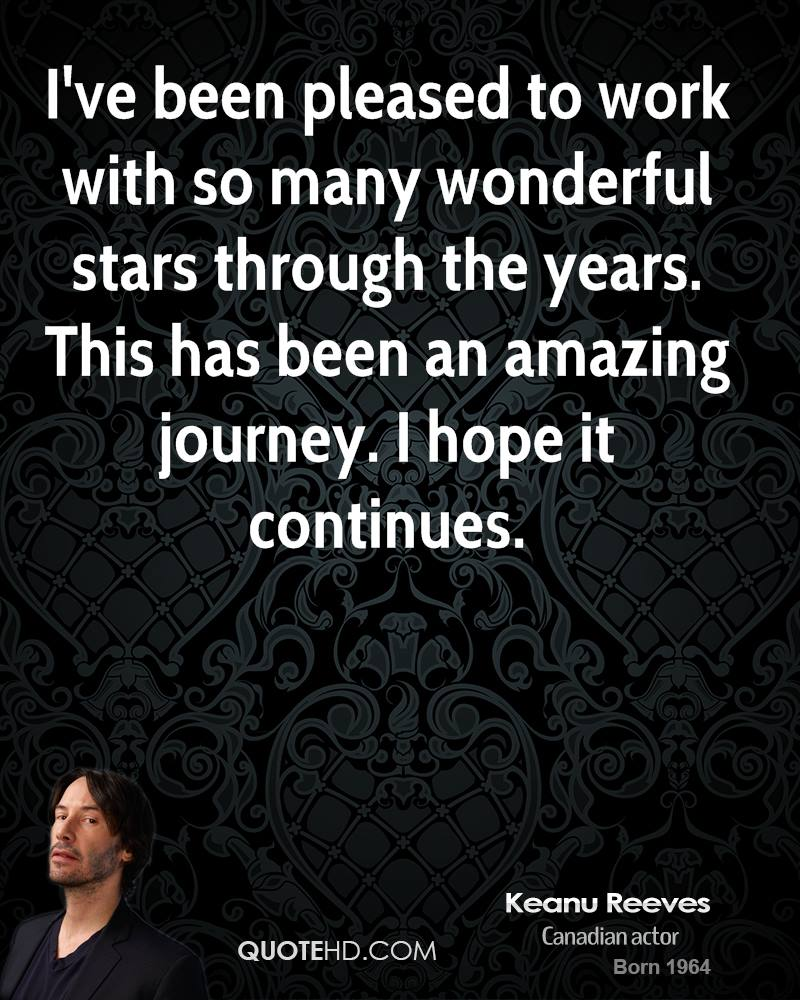 I've been pleased to work with so many wonderful stars through the years. This has been an amazing journey. I hope it continues.