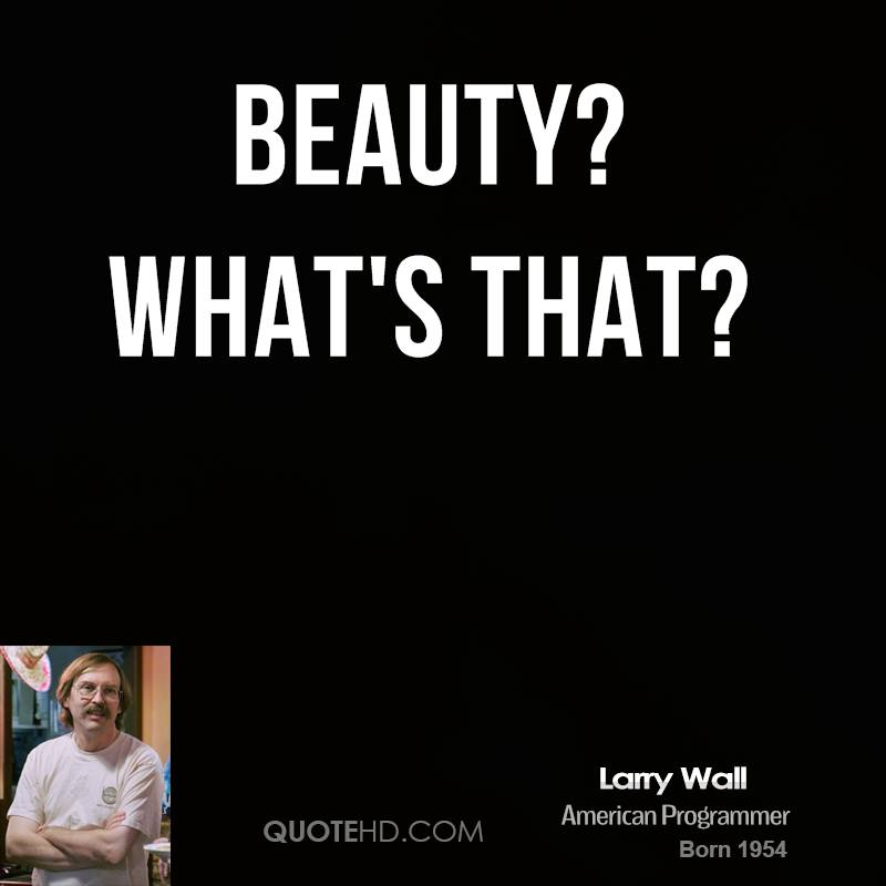 Beauty? What's that?