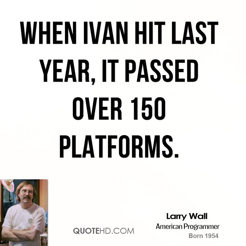 When Ivan hit last year, it passed over 150 platforms.