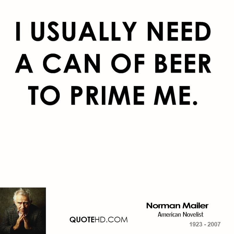 I usually need a can of beer to prime me.