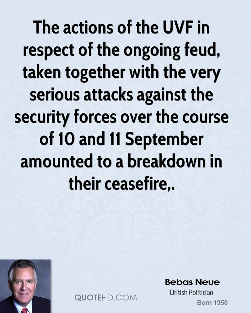 The actions of the UVF in respect of the ongoing feud, taken together with the very serious attacks against the security forces over the course of 10 and 11 September amounted to a breakdown in their ceasefire.