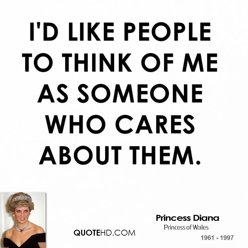 Quotes About People Who Cares I'd Like People to Think of me