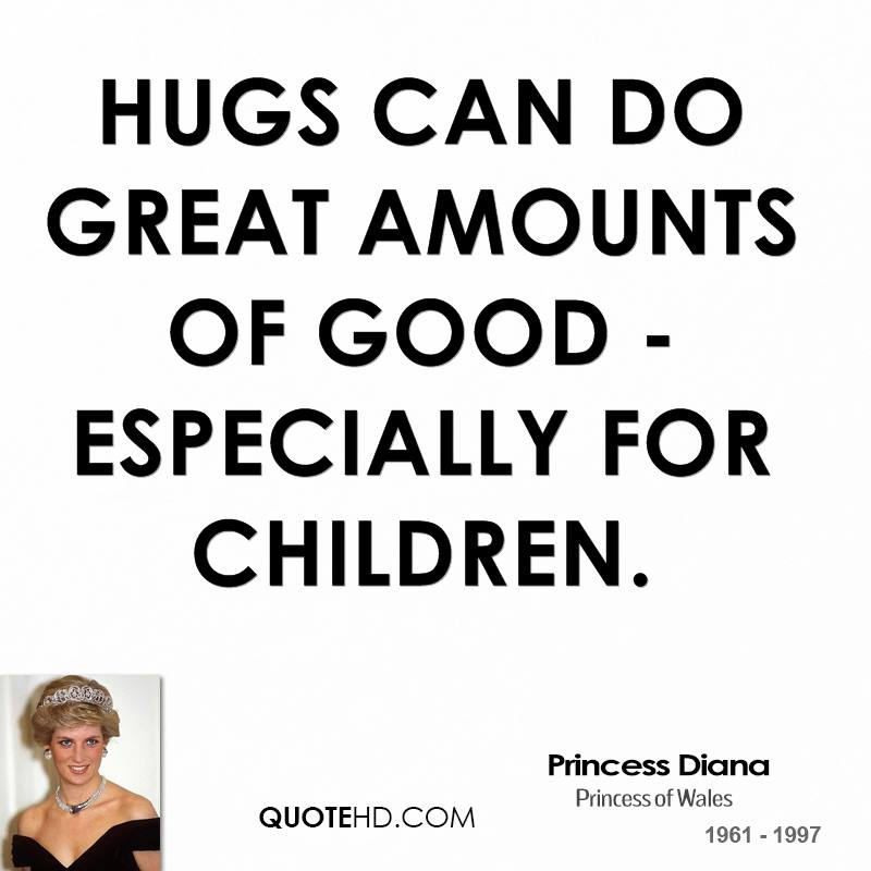 Hugs can do great amounts of good - especially for children.