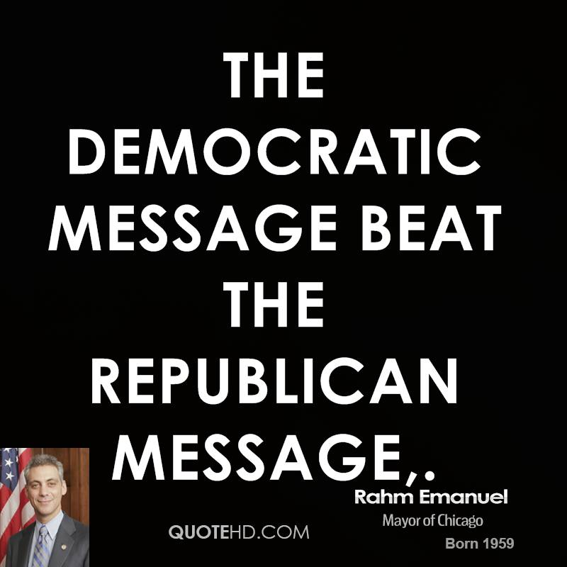 The Democratic message beat the Republican message.