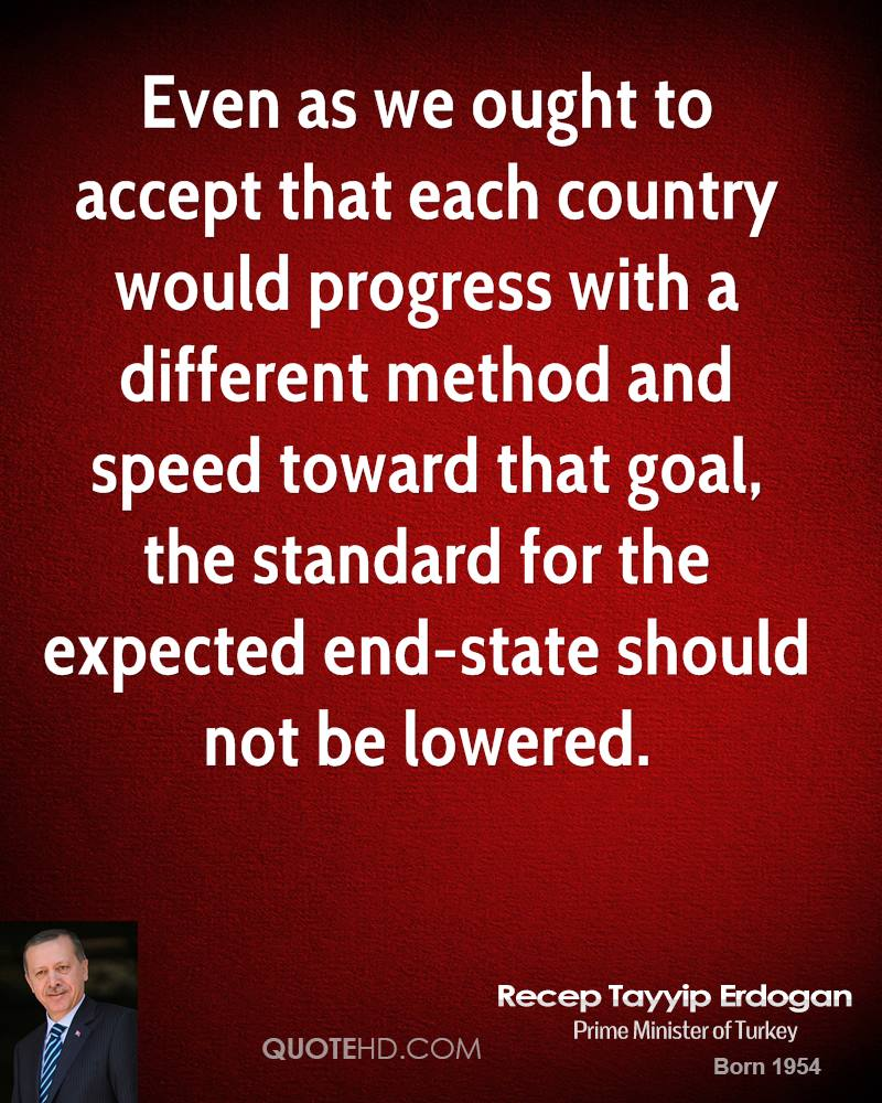 Even as we ought to accept that each country would progress with a different method and speed toward that goal, the standard for the expected end-state should not be lowered.