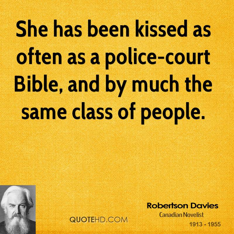 She has been kissed as often as a police-court Bible, and by much the same class of people.