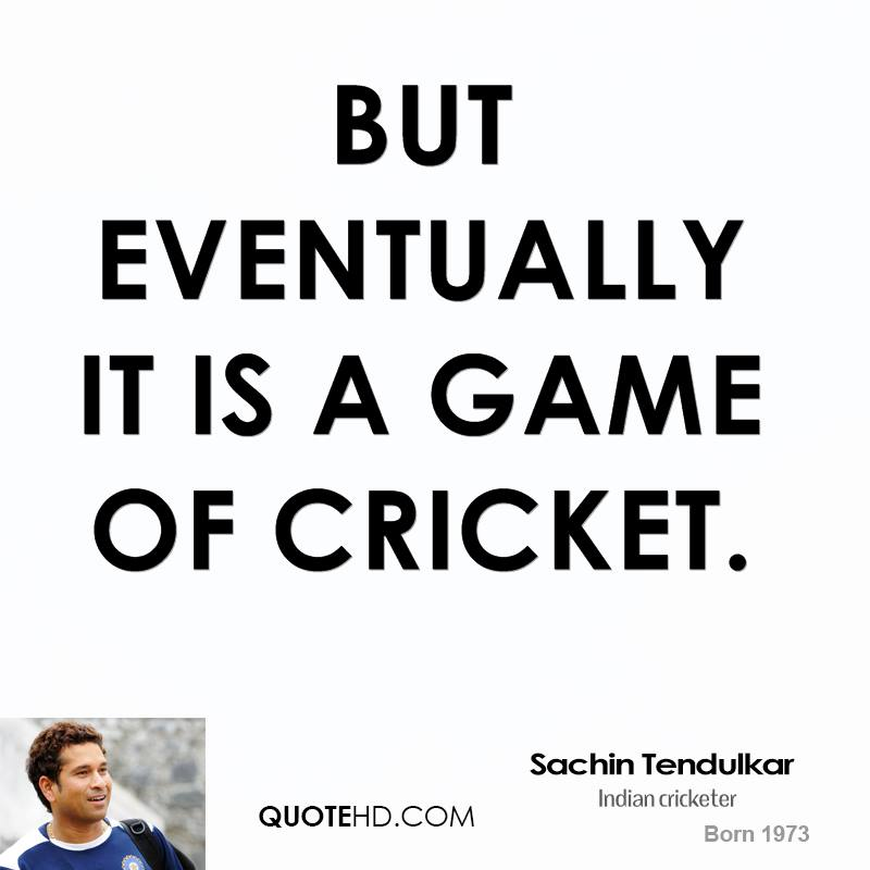quotations on cricket match essay 搜尋關於: essay on a cricket match with quotations how to concentrate doing your homework.