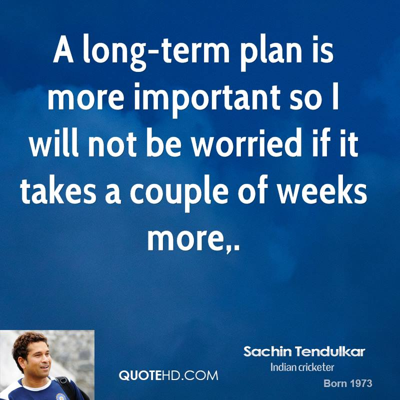 A long-term plan is more important so I will not be worried if it takes a couple of weeks more.
