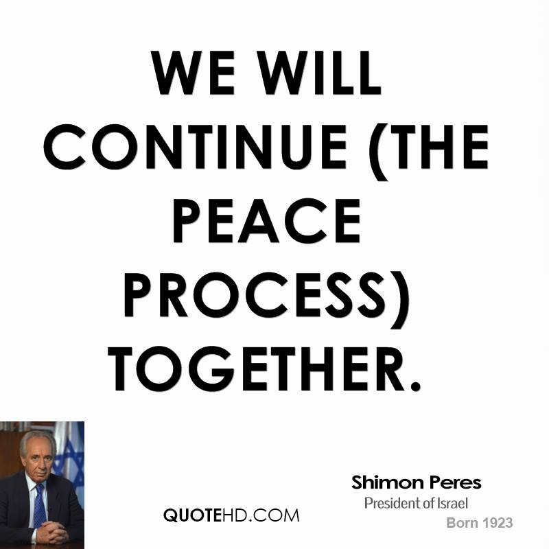 We will continue (the peace process) together.