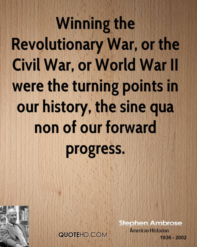 Revolutionary War Quotes Stephen Ambrose War Quotes  Quotehd