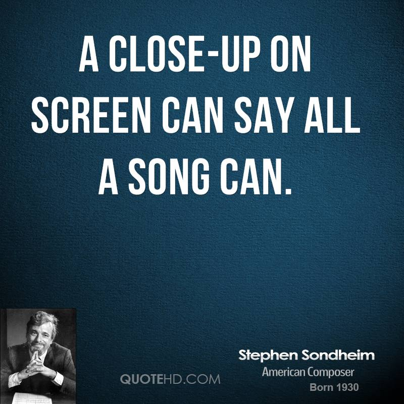 A close-up on screen can say all a song can.