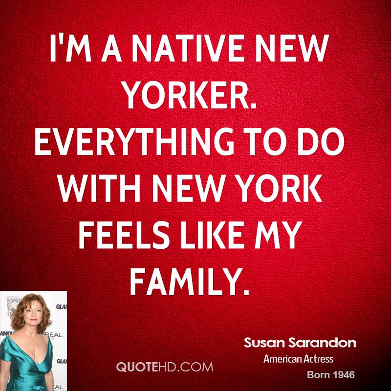 I'm a native New Yorker. Everything to do with New York feels like my family.