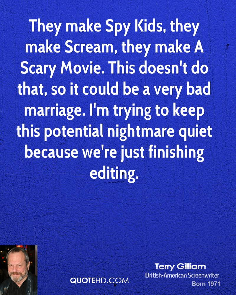 Terry Gilliam Marriage Quotes