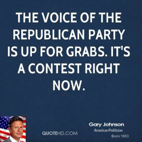The voice of the Republican party is up for grabs. It's a contest right now.