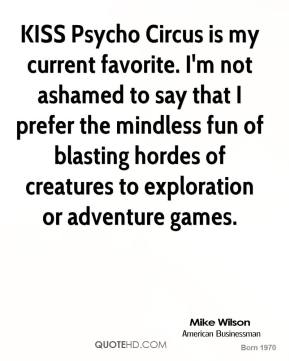 Mike Wilson - KISS Psycho Circus is my current favorite. I'm not ashamed to say that I prefer the mindless fun of blasting hordes of creatures to exploration or adventure games.