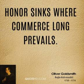 Honor sinks where commerce long prevails.
