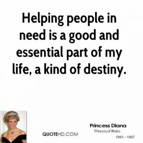 Helping people in need is a good and essential part of my life, a kind of destiny.